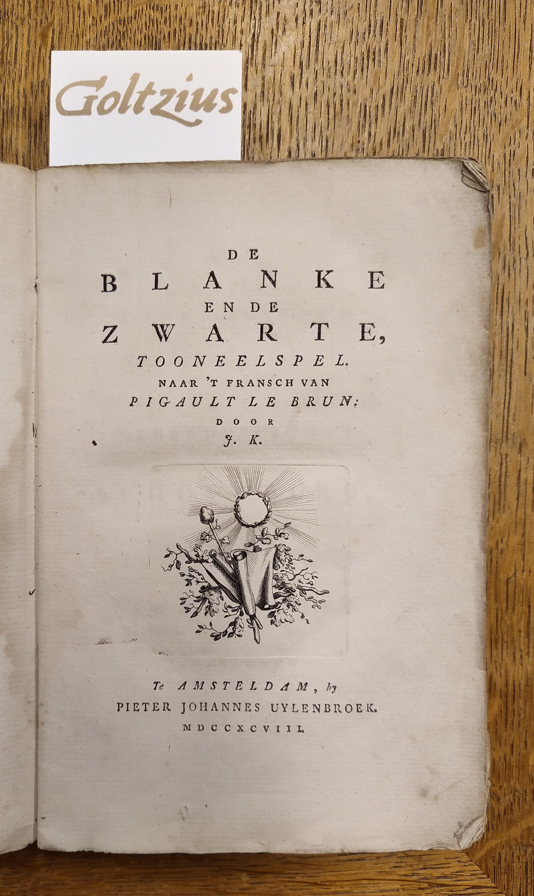 [KISSELIUS, JOHANNES], De blanke en de zwarte, tooneelspel. Naar 't Fransch van Pigault le Brun: door J.K.