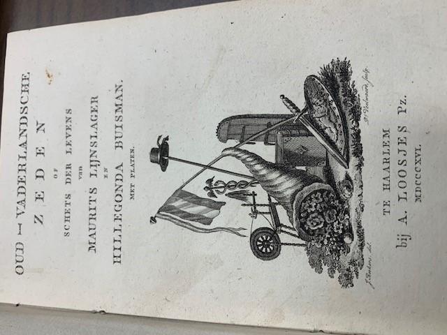 [LOOSJES ,A. PZ.], Oud-vaderlandsche zeden, of Schets der levens van Maurits Lijnslager en Hillegonda Buisman