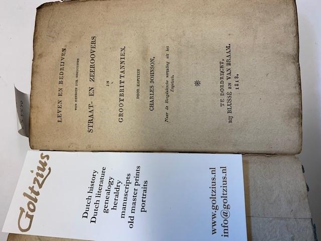 JOHNSON, CH., Leven en bedrijven van eenigen der beruchtste straat- en zeerovers in Grootbrittanien. Door kapitein Charles Johnson. Naar de Hoogduitsche vertaling uit het Engelsch