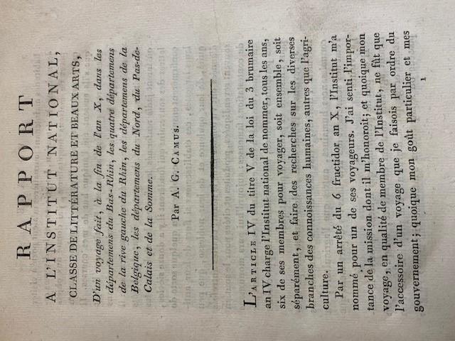 A.-G. CAMUS, Rapport à l'Institut national, classe de littérature et beaux-arts, d'un voyage fait à la fin de l'an X, dans les departements du bas, de la rive gauche de ce fleuve, de la Belgique, du Nord, du Pas-de-Calais, et de la Somme, par A.-G. Camus