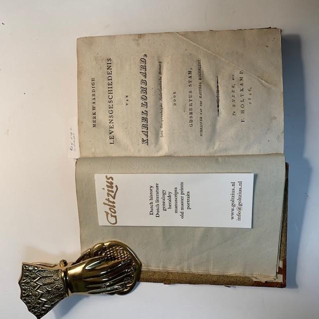 STAM, G., Merkwaardige levensgeschiedenis van Karel Lombard : een oorspronkelijke Nederlandsche roman / Gijsbertus Stam
