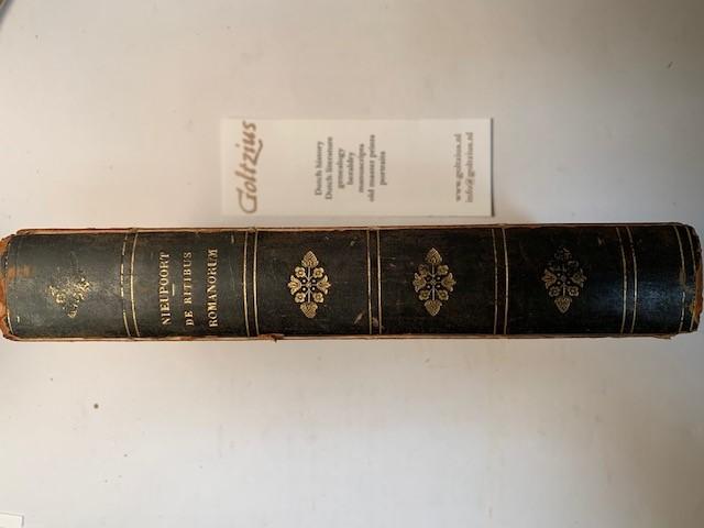 NIEUPOORT, G.H., Rituum qui olim apud Romanos obtinuerunt, succincta explicatio; ad intelligentiam veterum auctorum facili methodo conscripta. [Half-title:] De Ritibus Romanorum.