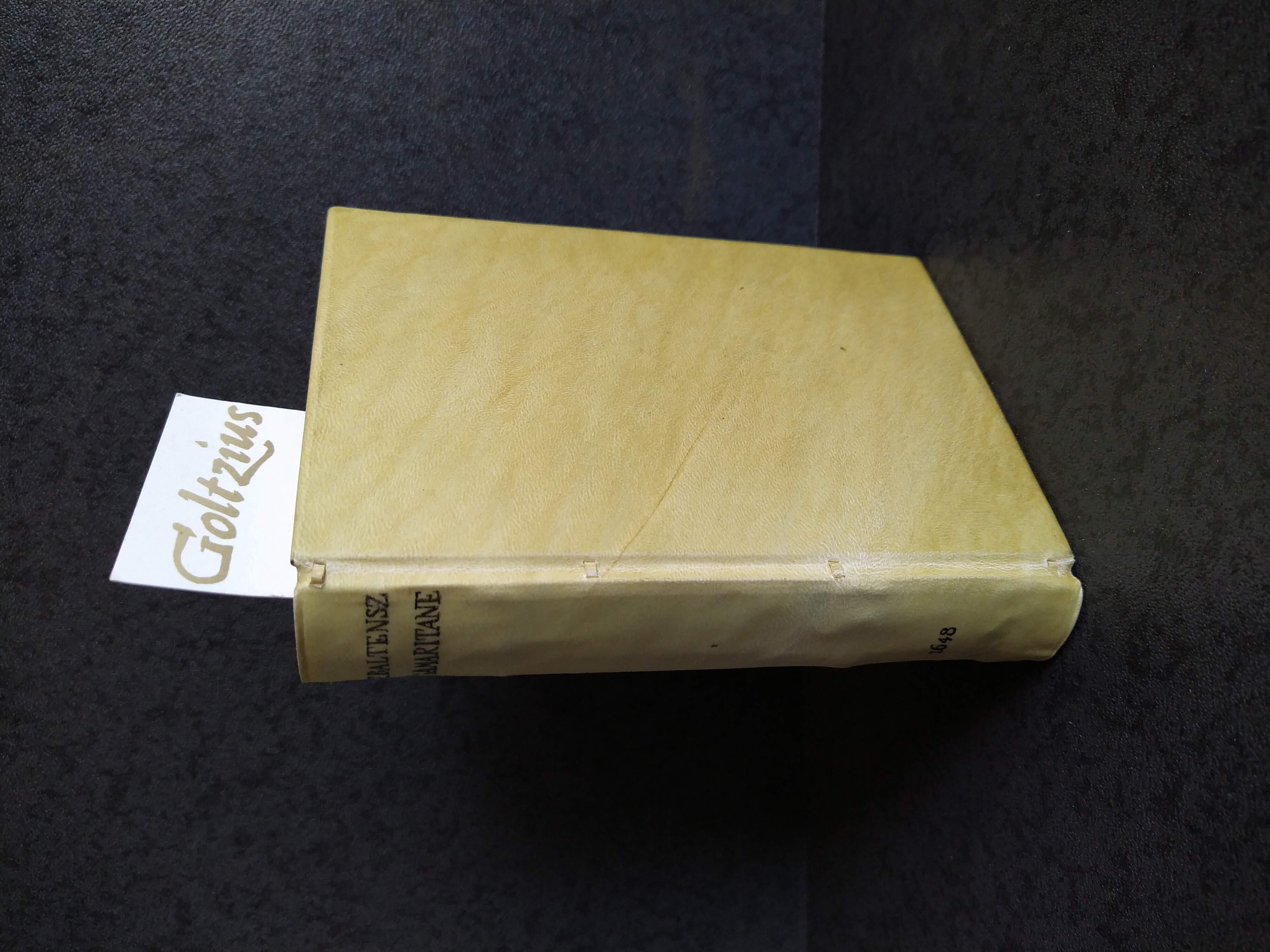 BALTENSZ., FRANS, Samaritane ofte Spieghel der Godtsvreesentheyt en Eerbaerheyt (...) Ofte Een woordelijkcke verclaringhe van het vierde Capittel des Evanglist Johanne.