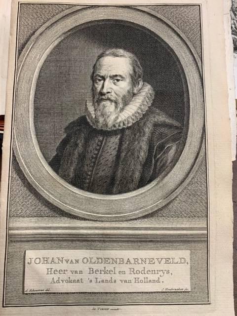 HOUBRAKEN, J., - Johan van Oldenbarneveld, Heer van Berkel en Roderys, advokaat 's Lands van Holland.